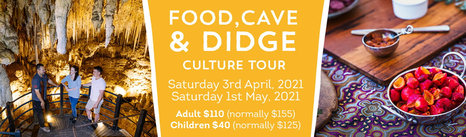 Food, Cave & Didge School Holiday Tour Dates